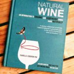 NATURAL WINE IS ACTUAL WINE…RANT ON!